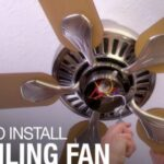 How to Install A Ceiling Fan? - Detailed Instructions Step By Step